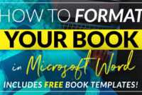 Free Book Design Templates And Tutorials For Formatting In For How To Create A Book Template In Word