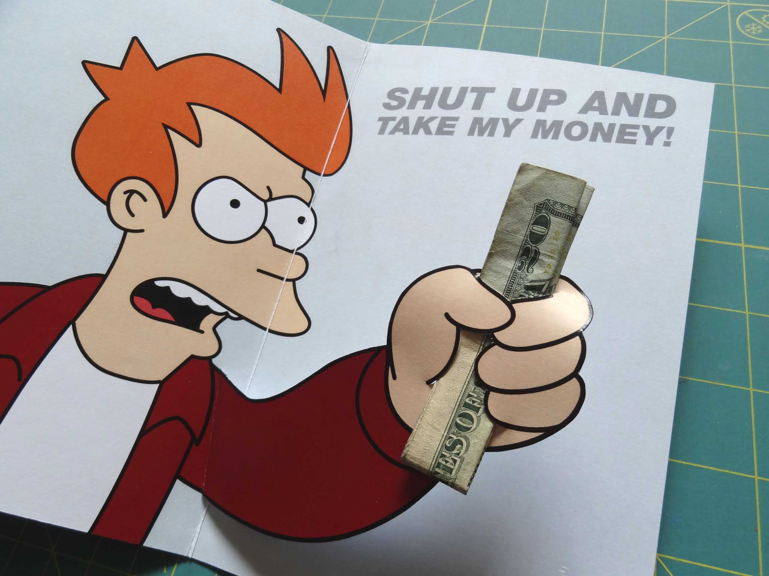 Futurama Meme Gift Card: 6 Steps (With Pictures) Within Shut Up And Take My Money Card Template