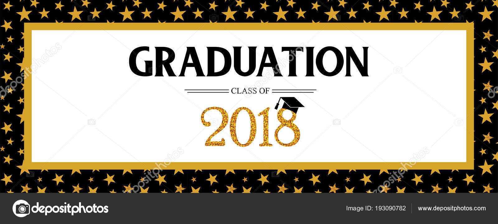 Graduation Banner Template | Graduation Class Of 2018 Regarding Graduation Banner Template