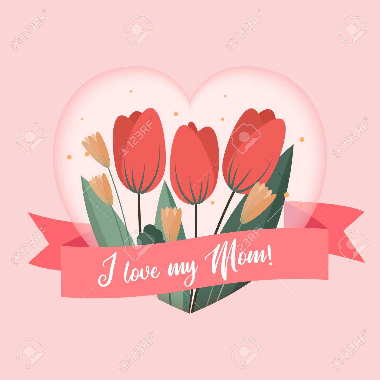 I Love My Mom Greetings Card Template. Background Design To Mothers.. throughout Mom Birthday Card Template