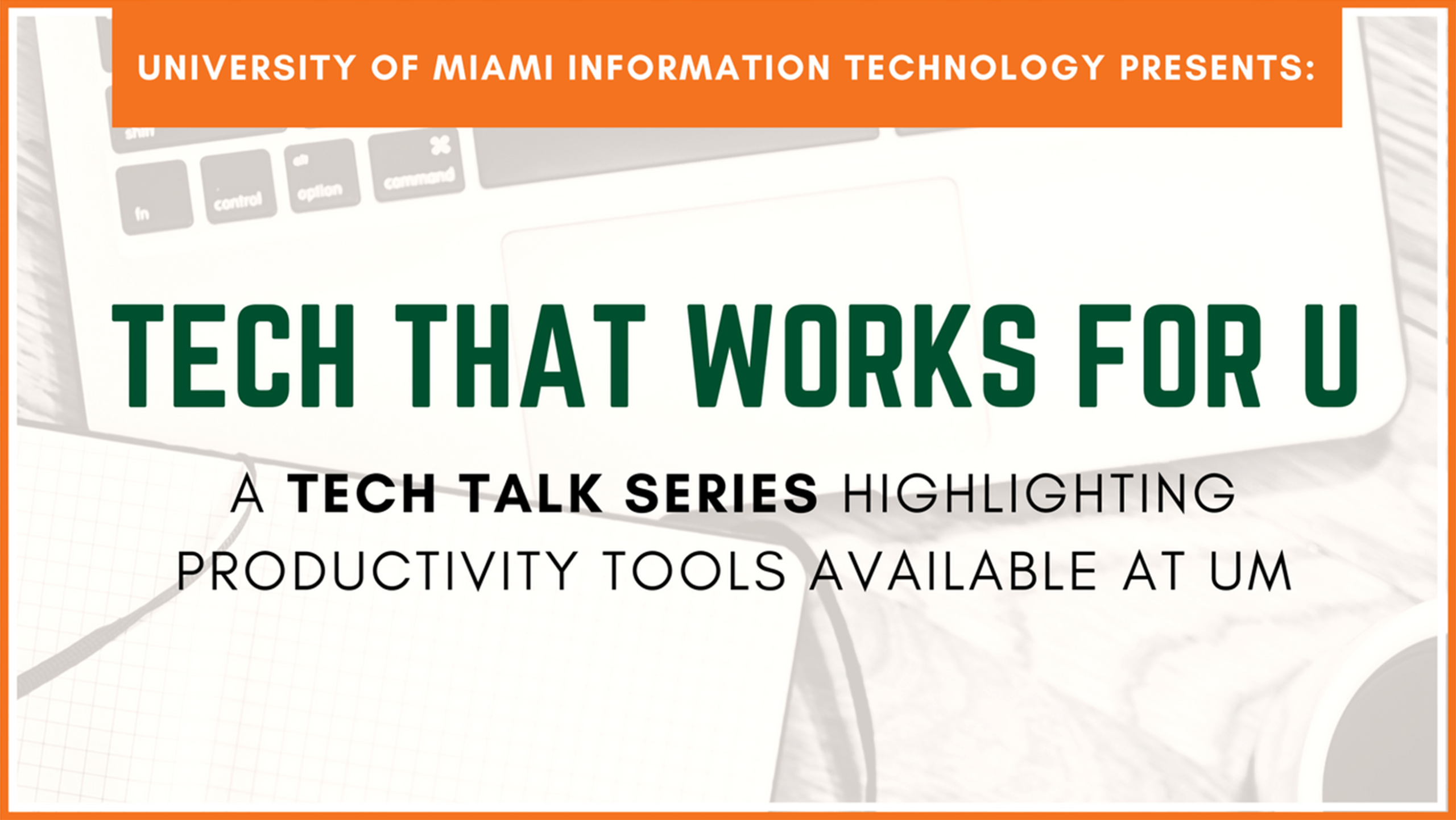 It News - Tech That Works For U | University Of Miami intended for University Of Miami Powerpoint Template