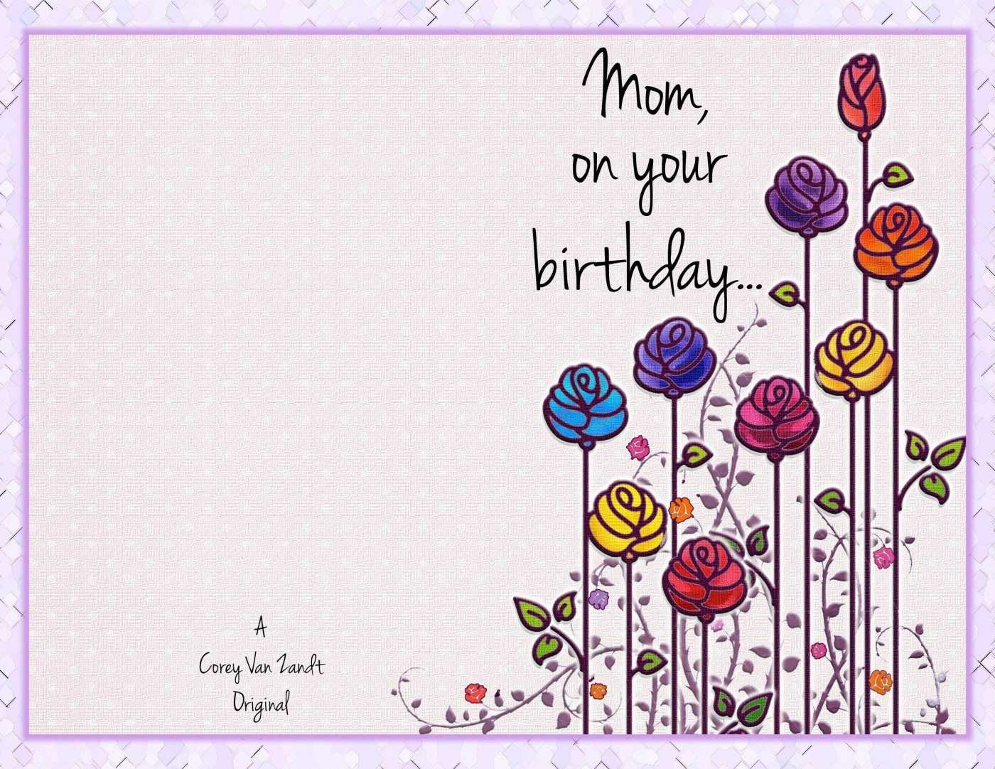 Mom Birthday Card Template | Theveliger Intended For Mom Birthday Card Template