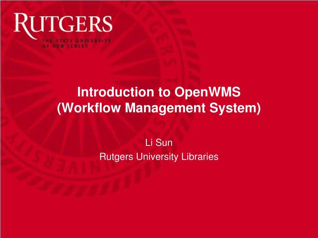 Ppt - Introduction To Openwms (Workflow Management System with Rutgers Powerpoint Template