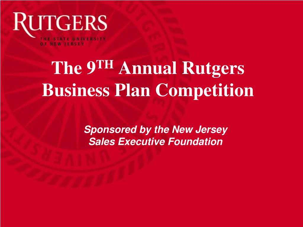 Ppt - The 9 Th Annual Rutgers Business Plan Competition regarding Rutgers Powerpoint Template