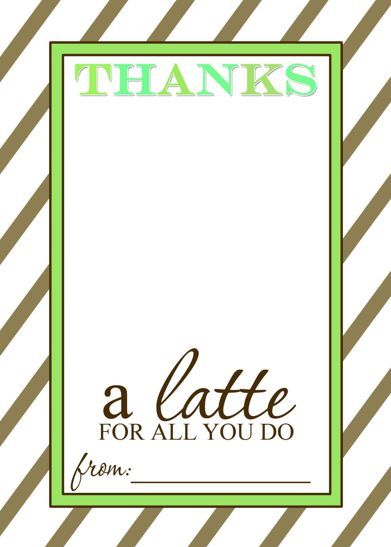 Thanks A Latte Free Printable Gift Card Holder Teacher Gift Regarding Thanks A Latte Card Template