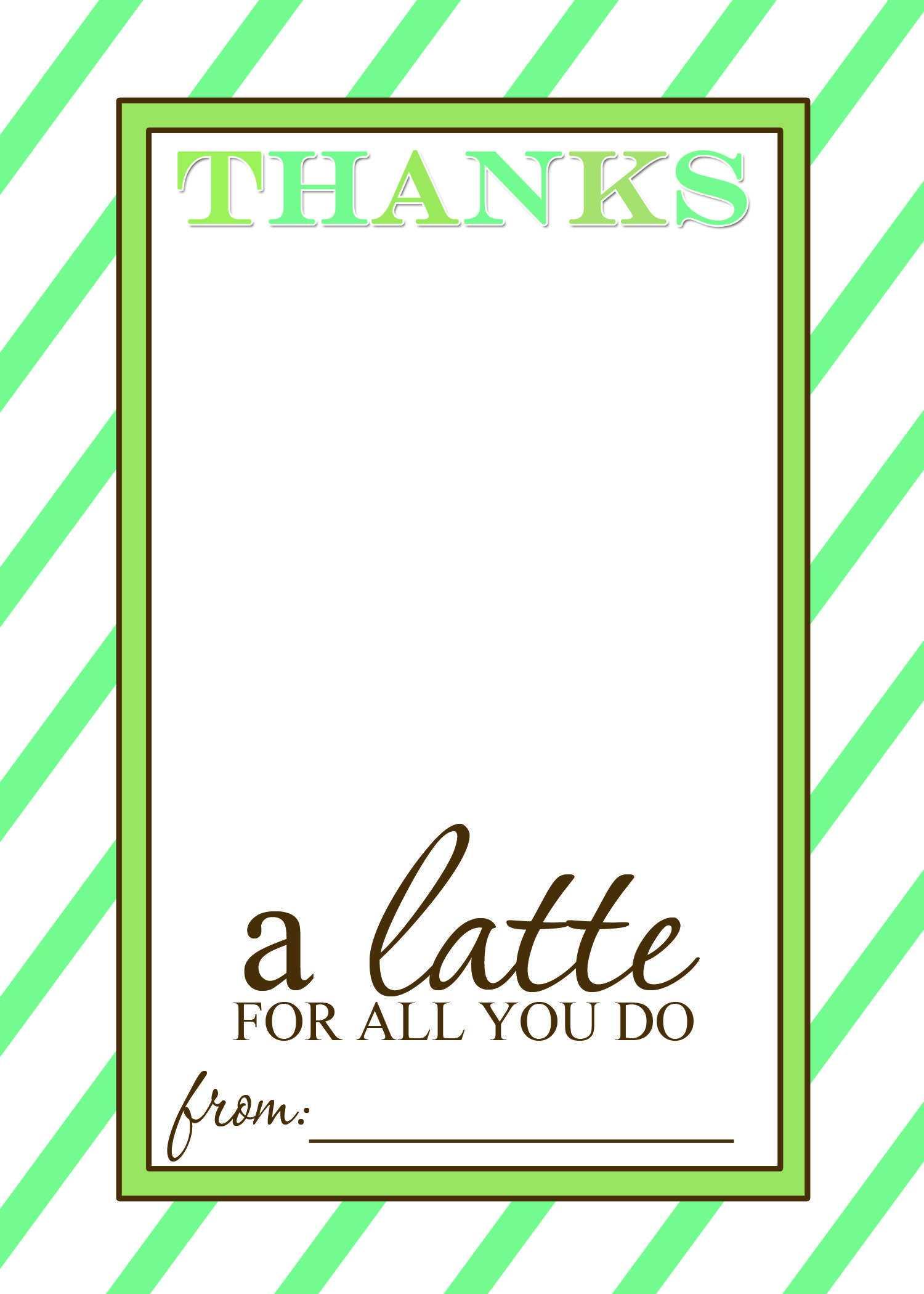Thanks A Latte Free Printable Gift Card Holder Teacher Gift Throughout Thanks A Latte Card Template