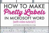 Video: How To Make Pretty Labels In Microsoft Word | How To regarding Food Label Template Word