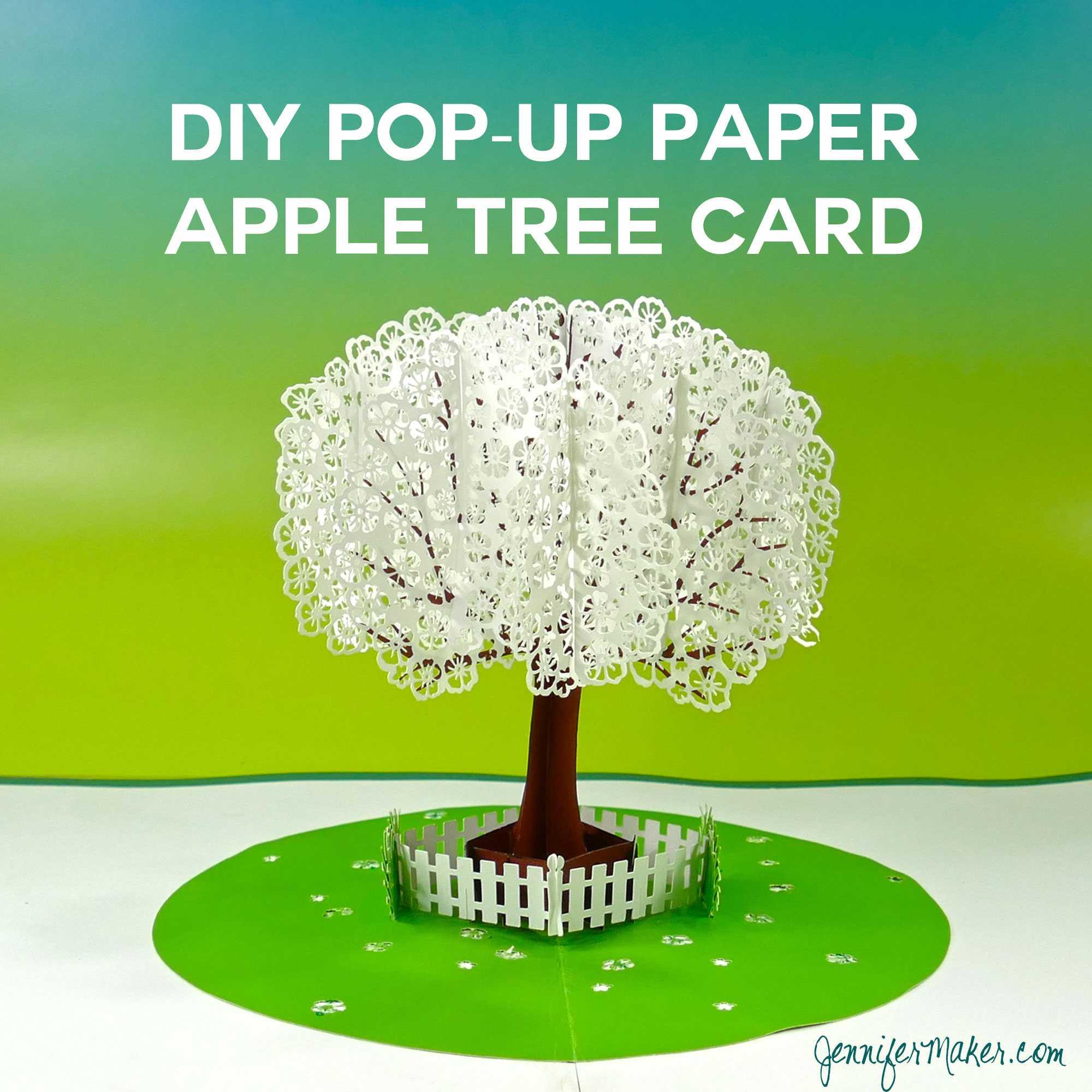 Pop-Up Paper Apple Tree Card (3D Sliceform) - Jennifer Maker pertaining to Pop Up Tree Card Template